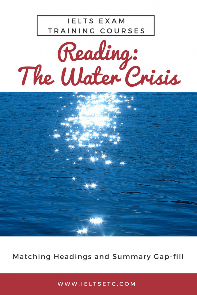 IELTS Reading Water Crisis Matching Statements The Water Crisis