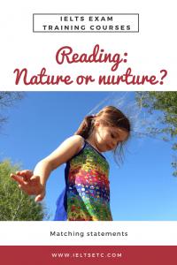 IELTS Reading: nature or nurture?