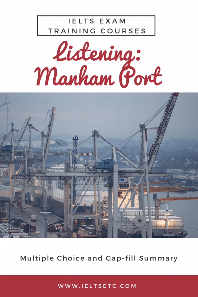 IELTS Listening: Manham Port - IELTS with Fiona
