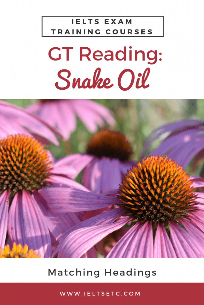 IELTS GT Reading: Snake Oil - IELTS with Fiona