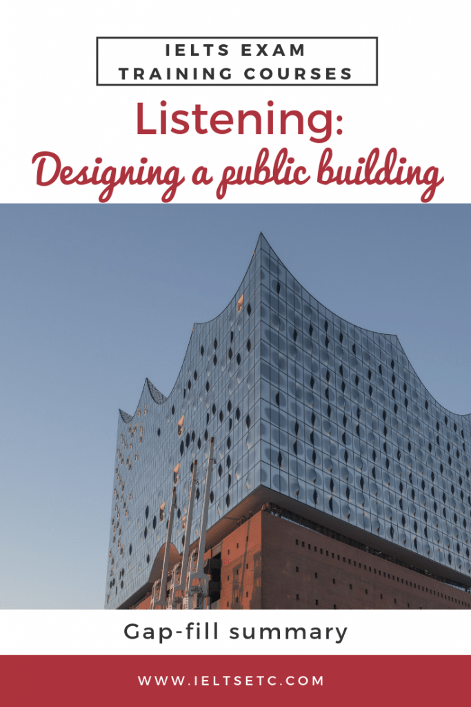 IELTS Listening Designing a public building