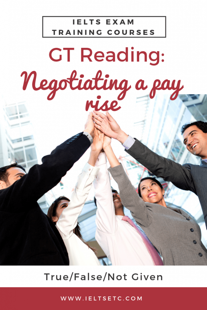 IELTS General Training Reading Negotiating a pay rise