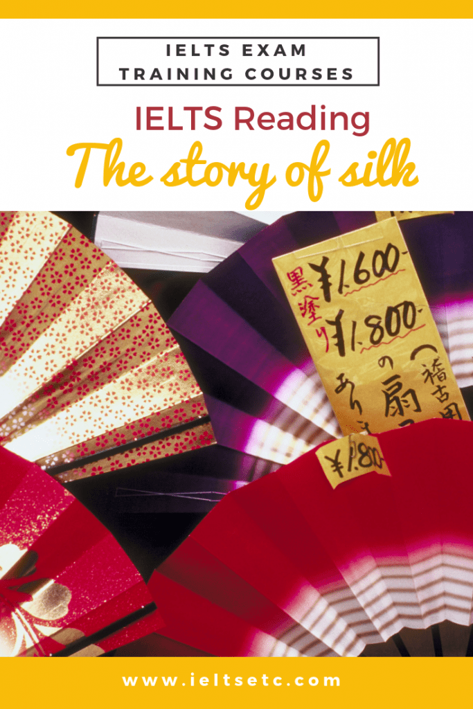 IELTS Reading: The story of silk - IELTS with Fiona