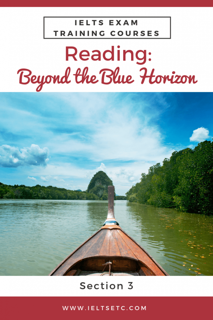IELTS Reading: Beyond the blue horizon - IELTS with Fiona