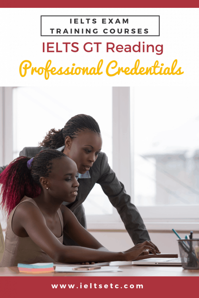 IELTS GT Reading: Professional Credentials - IELTS with Fiona
