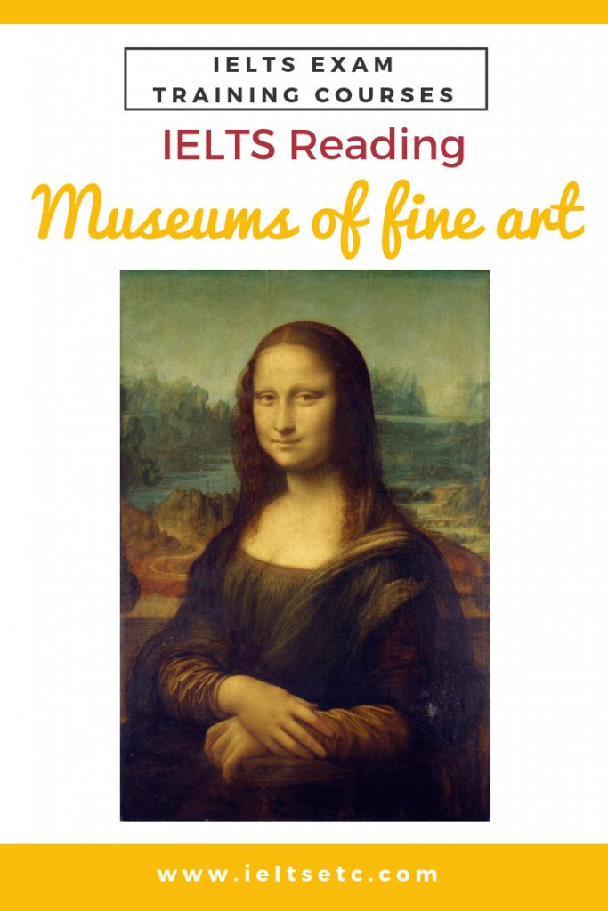 IELTS Reading Museums of Fine Art